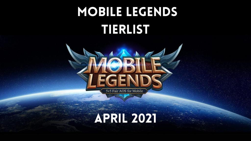 Mobile Legend Tier List April 1, 2021